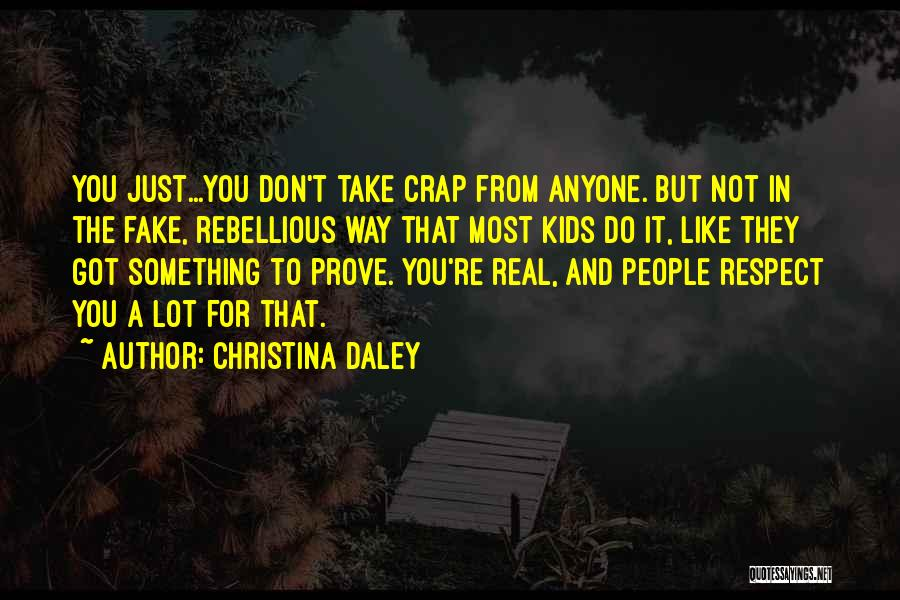 Real Friends Don't Quotes By Christina Daley