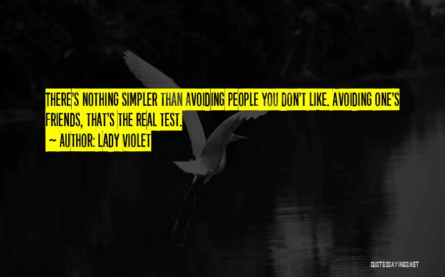 Real Friends Don't Quotes By Lady Violet