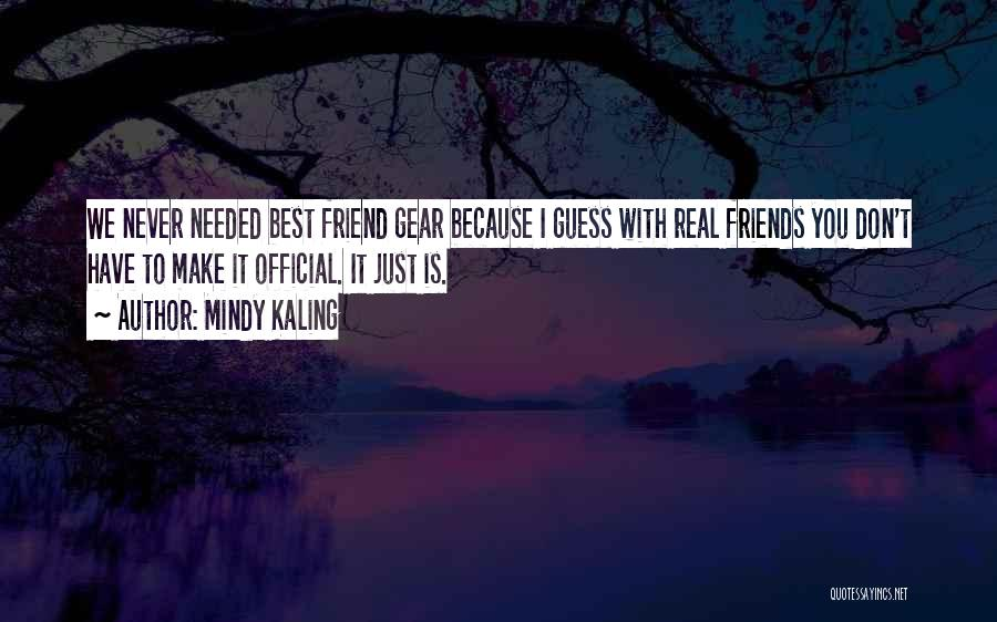 Real Friends Don't Quotes By Mindy Kaling