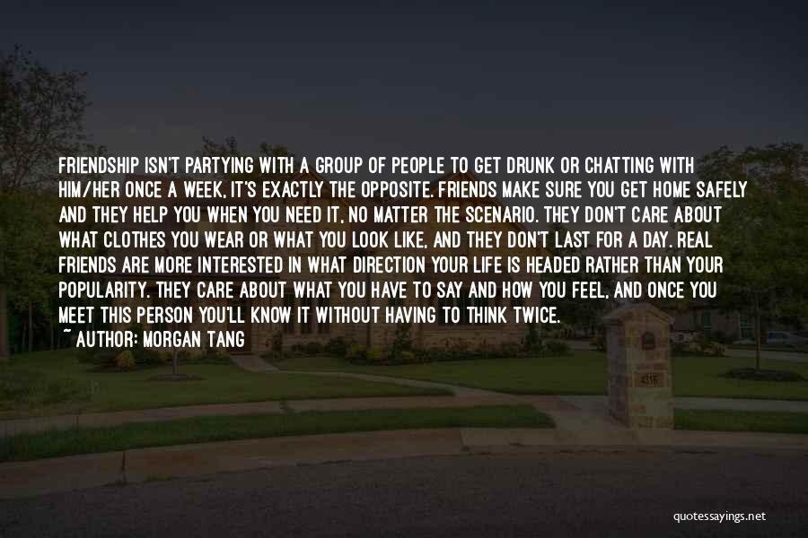 Real Friends Don't Quotes By Morgan Tang