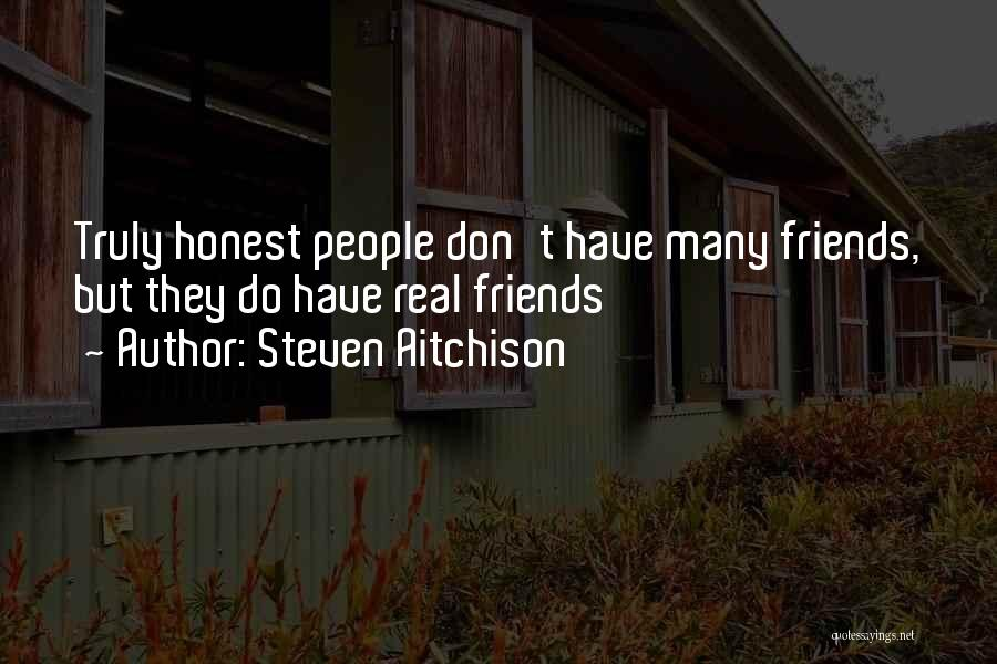 Real Friends Don't Quotes By Steven Aitchison