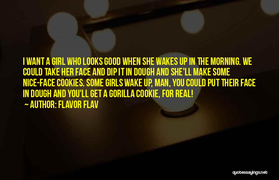 Real Good Morning Quotes By Flavor Flav