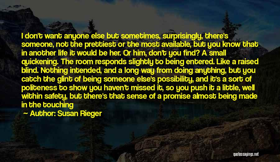 Real Good Morning Quotes By Susan Rieger