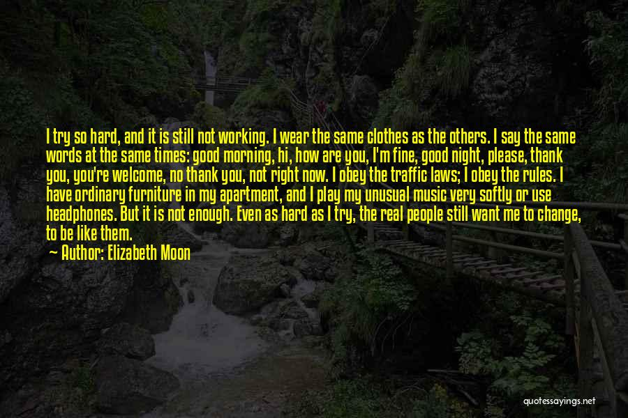 Real Good Night Quotes By Elizabeth Moon
