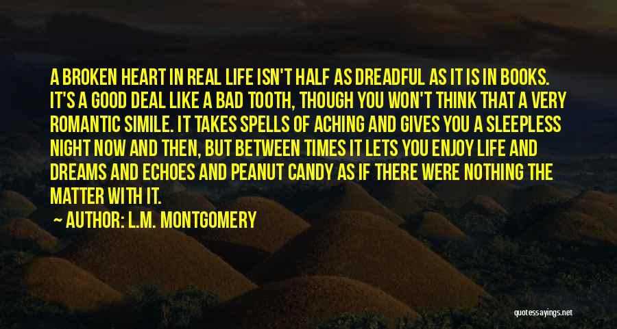 Real Good Night Quotes By L.M. Montgomery