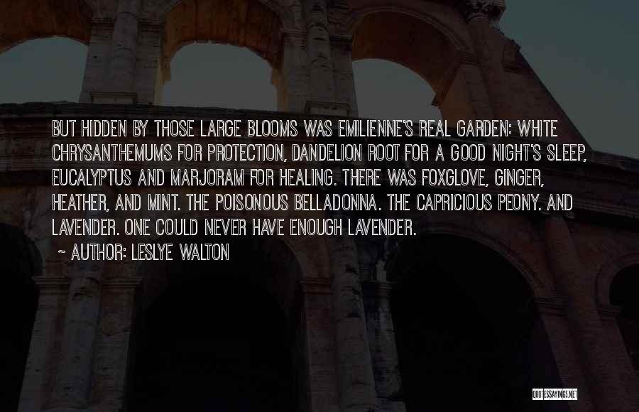 Real Good Night Quotes By Leslye Walton