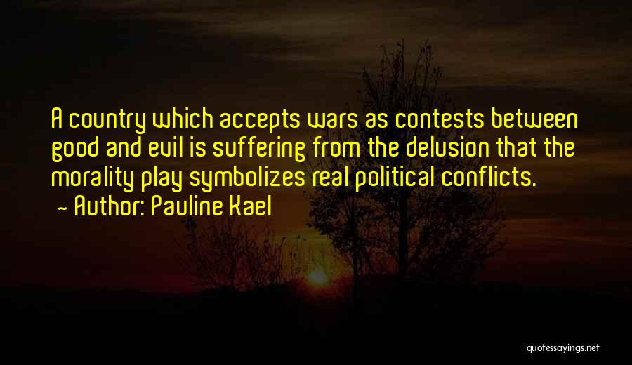 Real Good Night Quotes By Pauline Kael