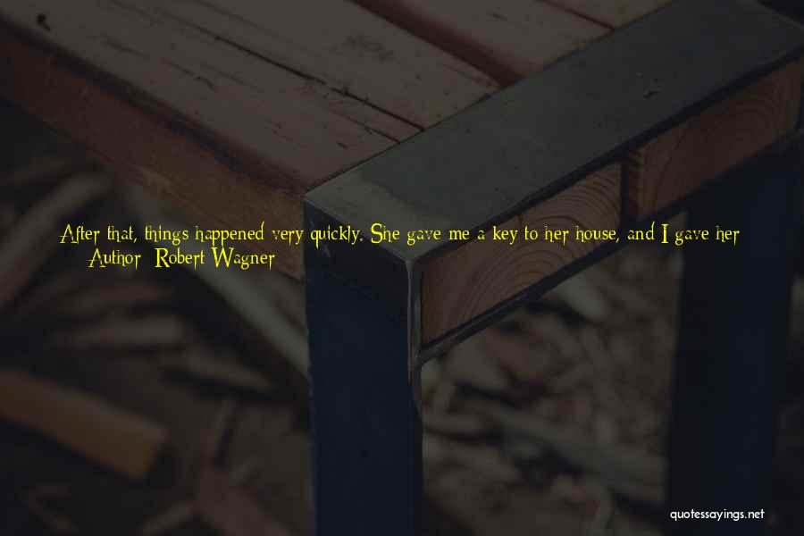 Real Good Night Quotes By Robert Wagner