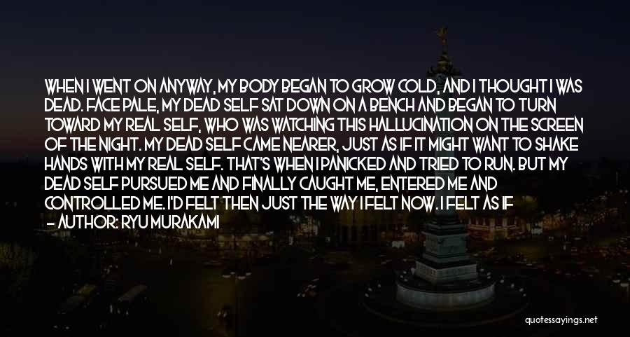 Real Good Night Quotes By Ryu Murakami