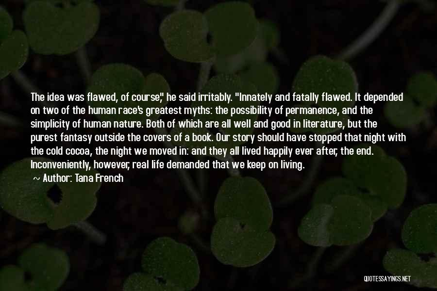 Real Good Night Quotes By Tana French