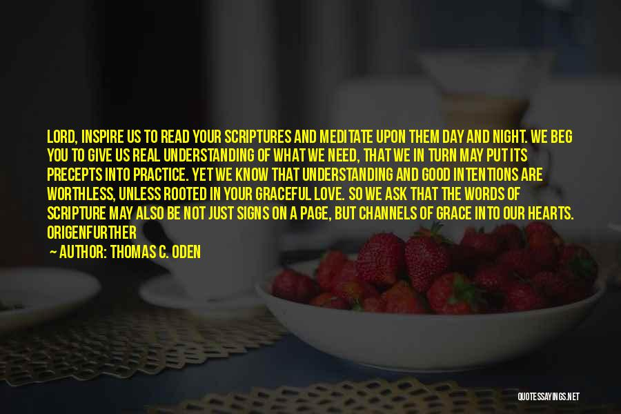 Real Good Night Quotes By Thomas C. Oden