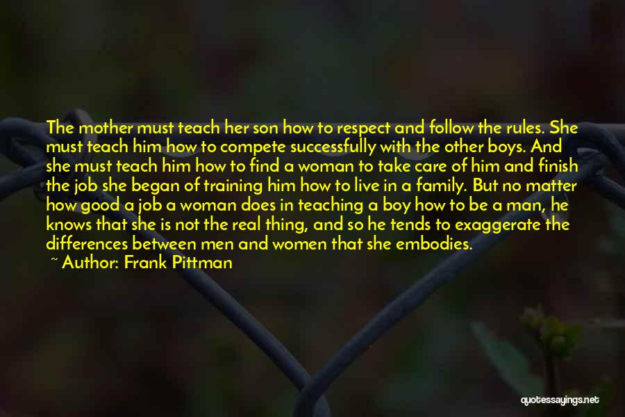Real Good Woman Quotes By Frank Pittman