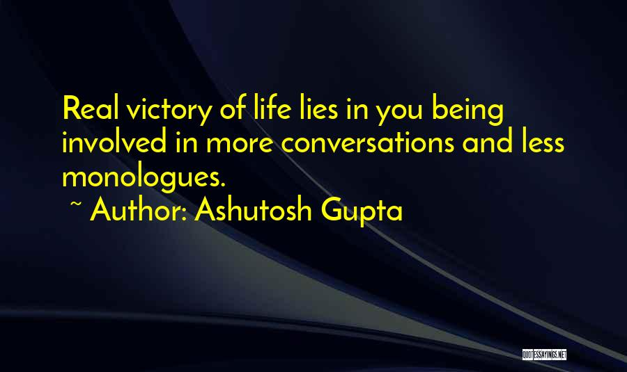 Real Life Wisdom Quotes By Ashutosh Gupta