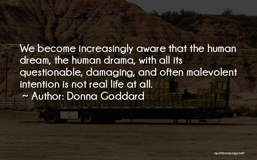 Real Life Wisdom Quotes By Donna Goddard