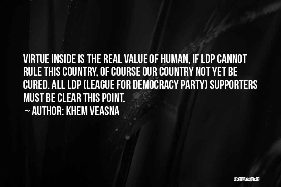 Real Life Wisdom Quotes By Khem Veasna