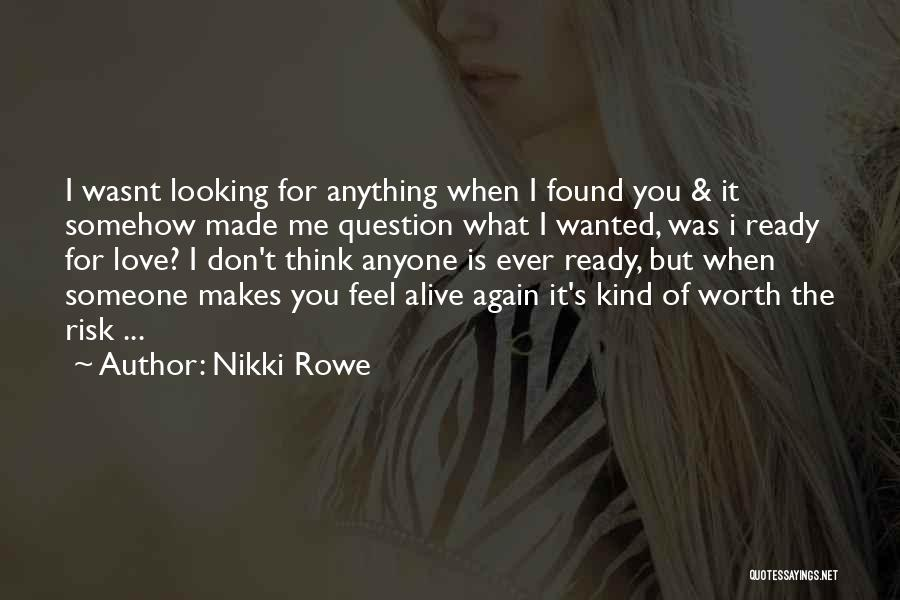 Real Life Wisdom Quotes By Nikki Rowe