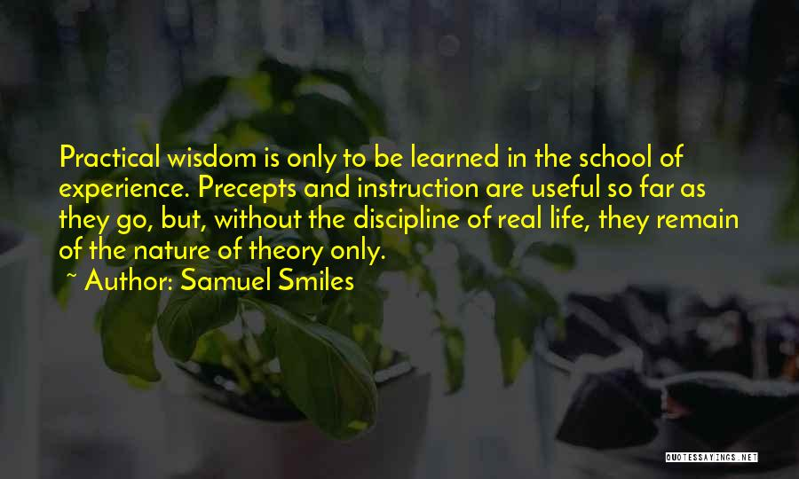 Real Life Wisdom Quotes By Samuel Smiles