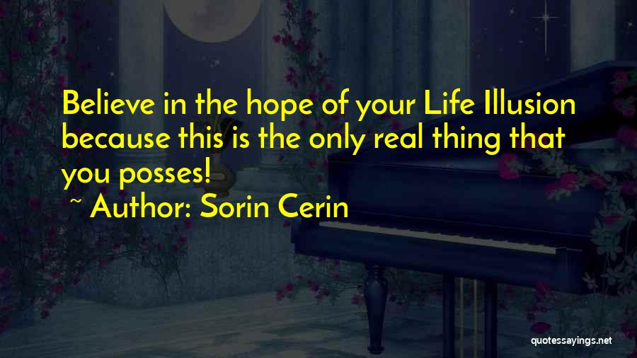 Real Life Wisdom Quotes By Sorin Cerin