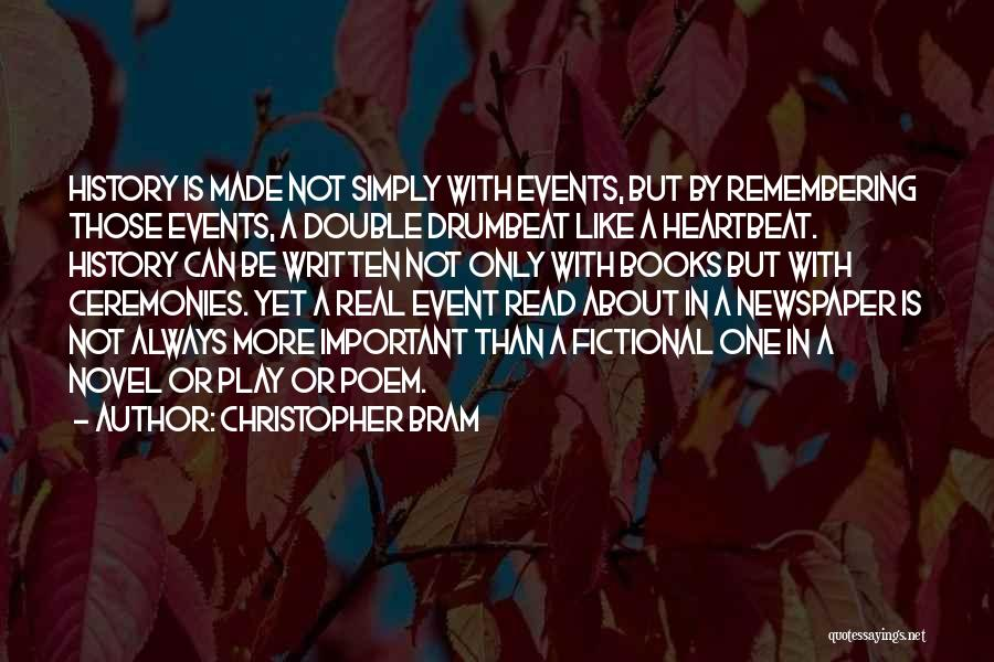 Real Or Not Real Quotes By Christopher Bram