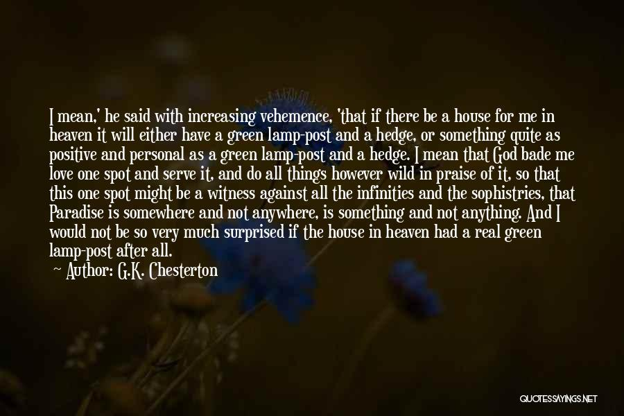 Real Or Not Real Quotes By G.K. Chesterton