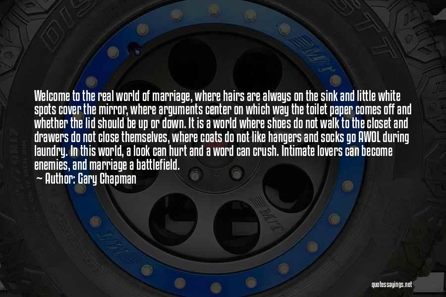 Real Or Not Real Quotes By Gary Chapman