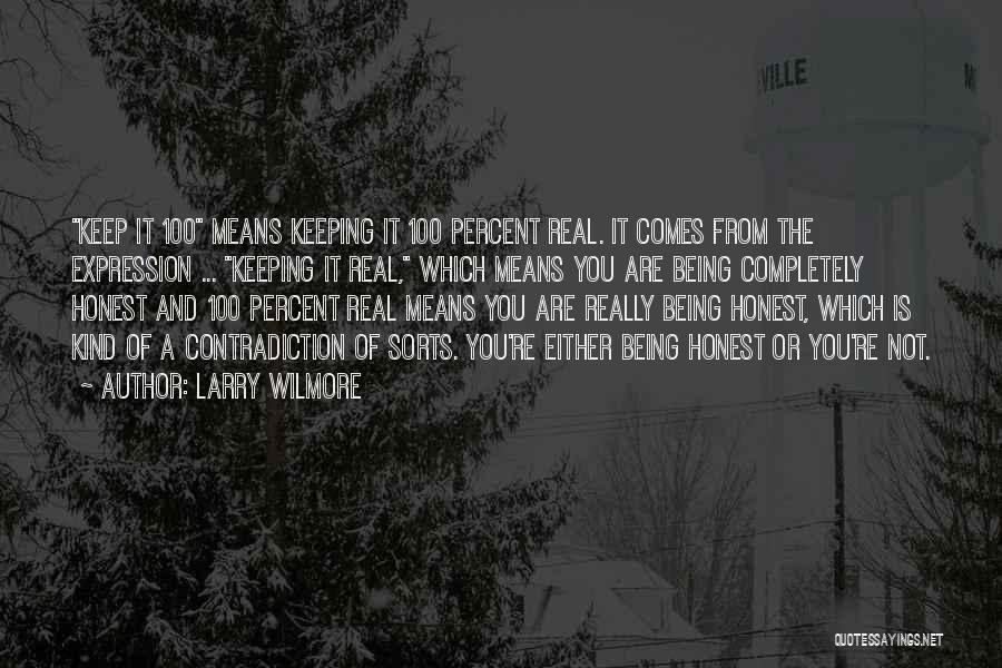 Real Or Not Real Quotes By Larry Wilmore