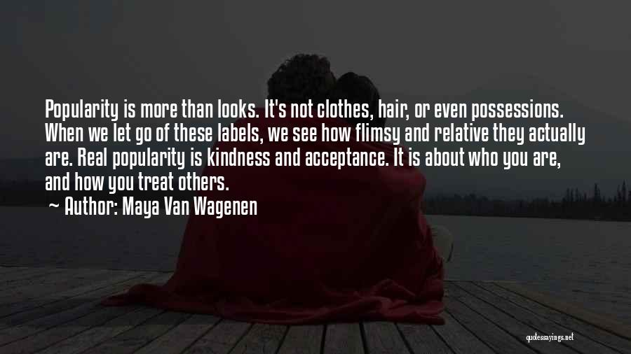 Real Or Not Real Quotes By Maya Van Wagenen