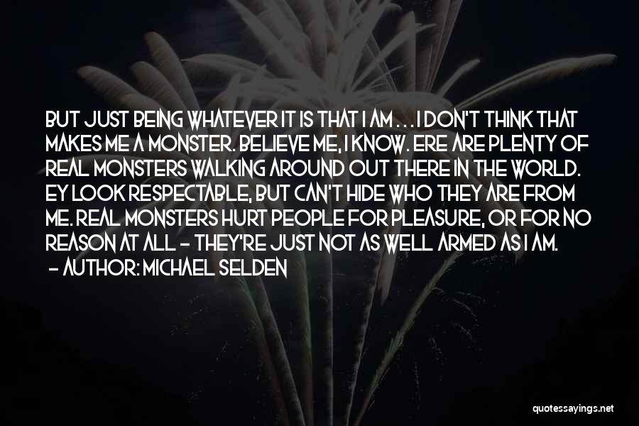 Real Or Not Real Quotes By Michael Selden