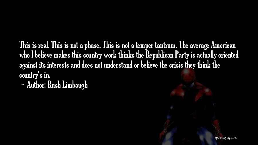 Real Or Not Real Quotes By Rush Limbaugh
