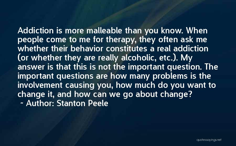 Real Or Not Real Quotes By Stanton Peele