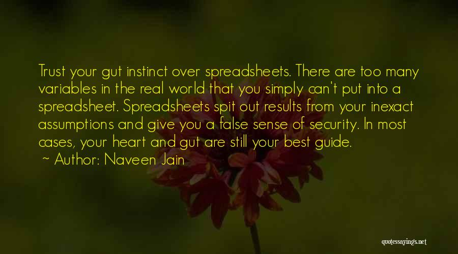 Real Spit Quotes By Naveen Jain