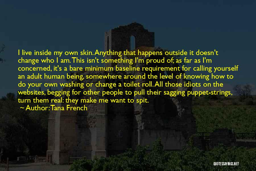 Real Spit Quotes By Tana French