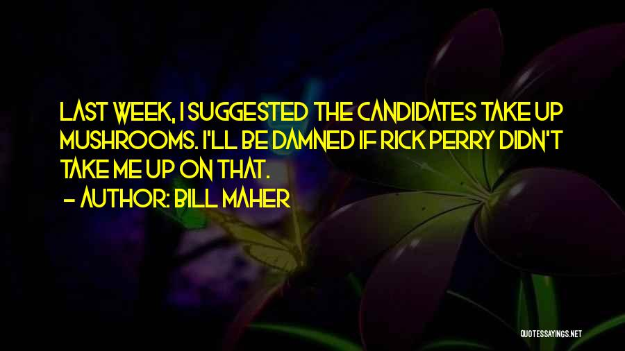 Real Time Quotes By Bill Maher