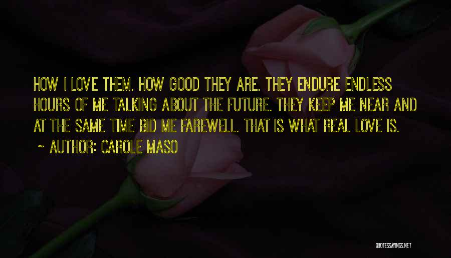 Real Time Quotes By Carole Maso