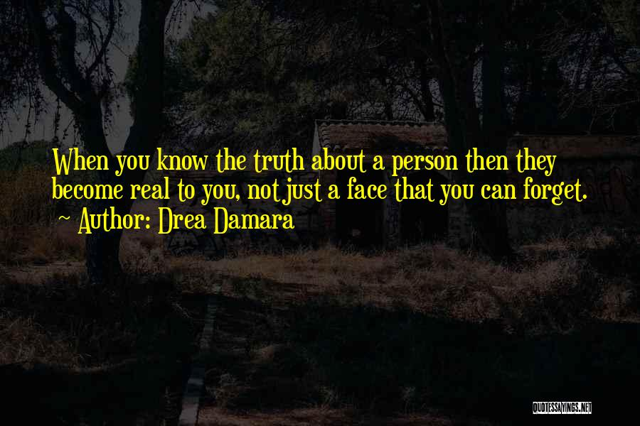 Real Truth About Love Quotes By Drea Damara