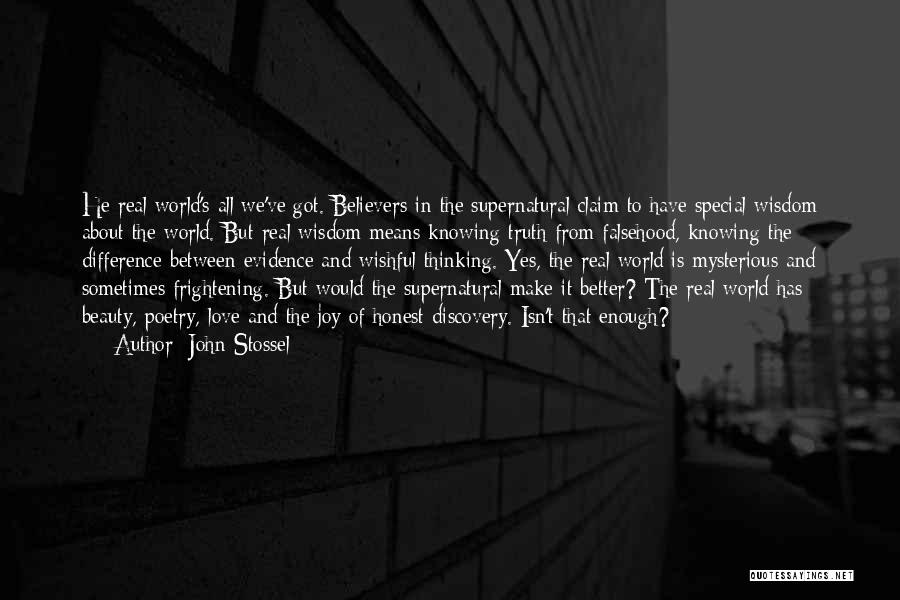 Real Truth About Love Quotes By John Stossel