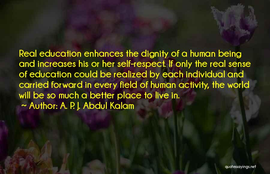 Real World Education Quotes By A. P. J. Abdul Kalam