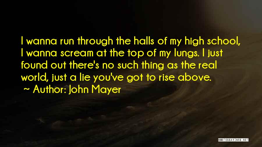 Real World Education Quotes By John Mayer