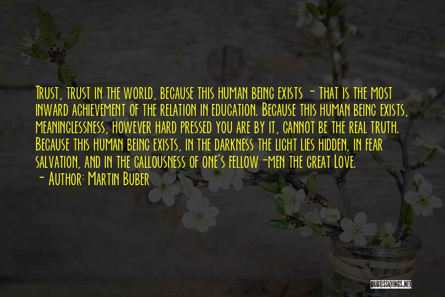 Real World Education Quotes By Martin Buber