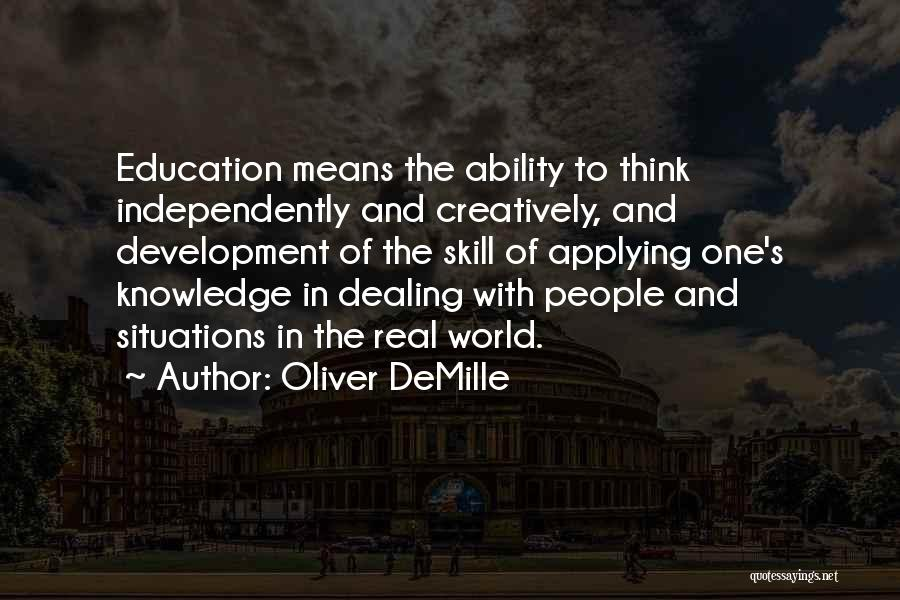 Real World Education Quotes By Oliver DeMille