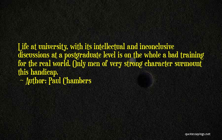 Real World Education Quotes By Paul Chambers