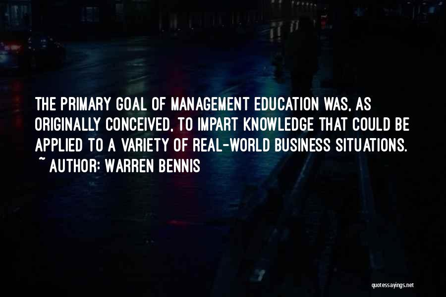 Real World Education Quotes By Warren Bennis