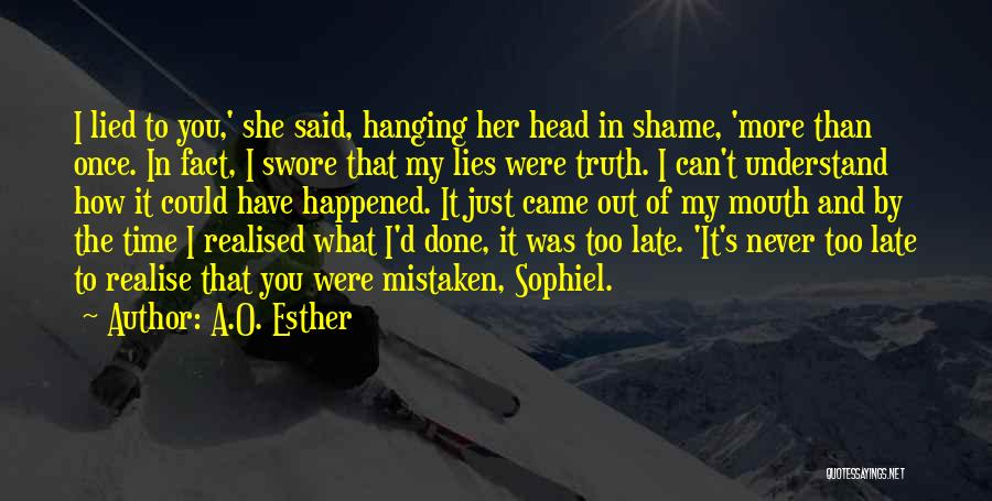 Realise My Love Quotes By A.O. Esther