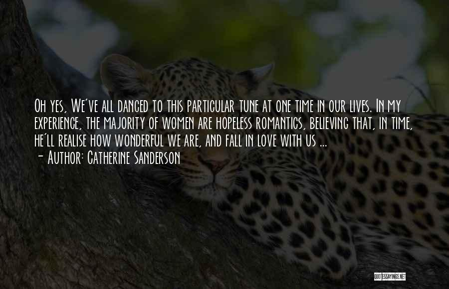 Realise My Love Quotes By Catherine Sanderson