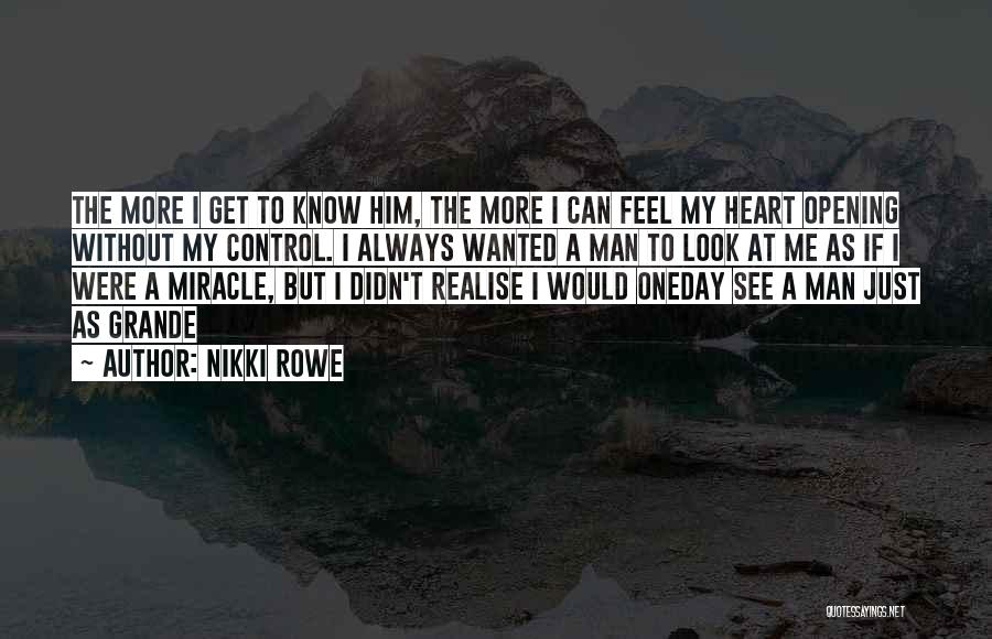 Realise My Love Quotes By Nikki Rowe