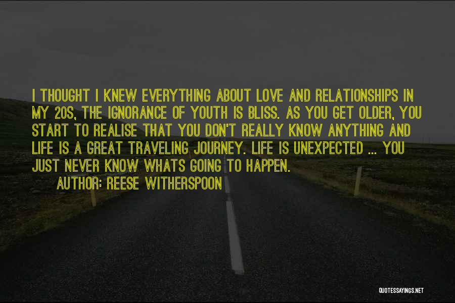 Realise My Love Quotes By Reese Witherspoon