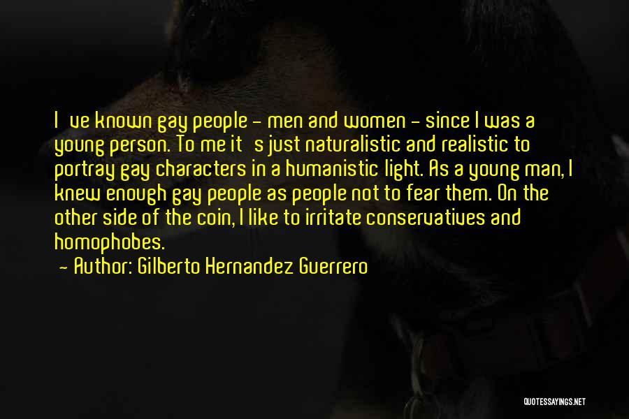Realistic Characters Quotes By Gilberto Hernandez Guerrero