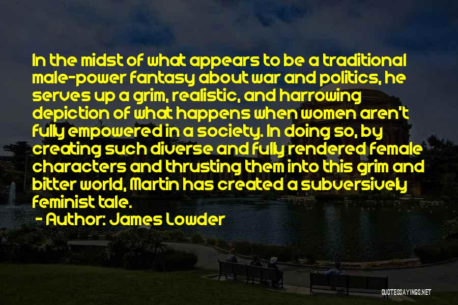 Realistic Characters Quotes By James Lowder