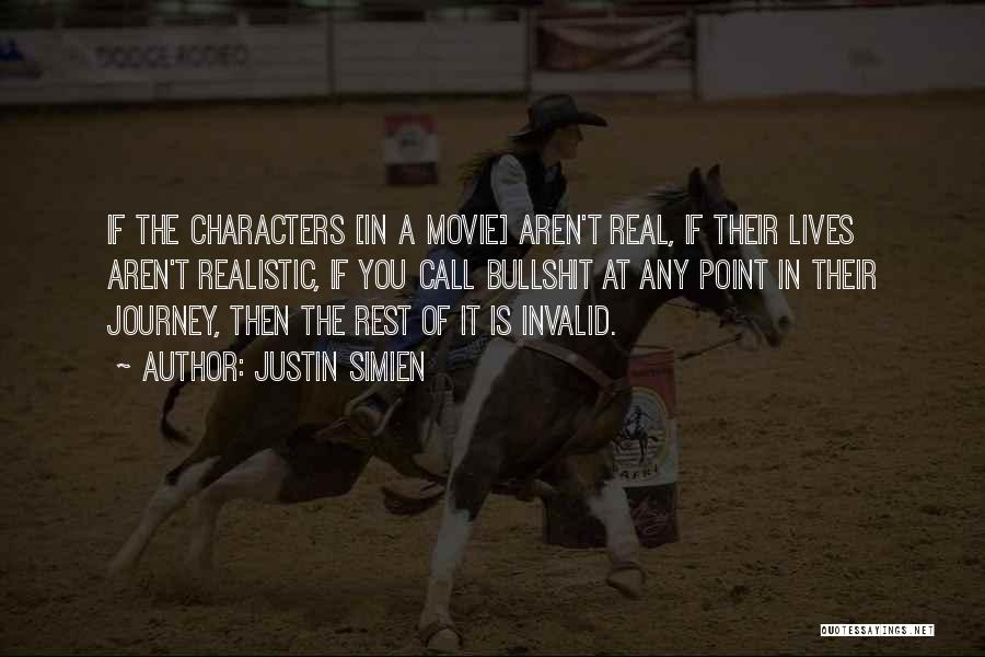 Realistic Characters Quotes By Justin Simien