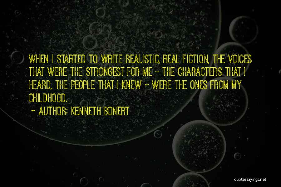 Realistic Characters Quotes By Kenneth Bonert